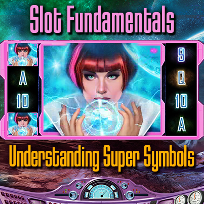 SlotFundamentals_SuperSymbols_403x403