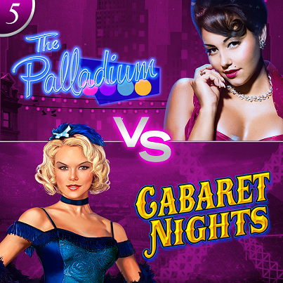 Palladium_VS_CabaretNight